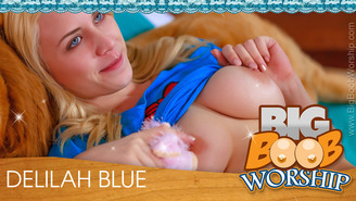 Check out all of Delilah Blue's currently released photos and videos!